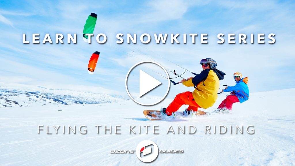 Learning to snowkite - 3. Flying & Riding